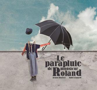 Le parapluie de monsieur Rolan