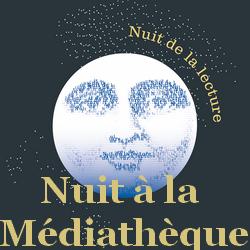 Nuit de la lecture - Médiathèque Presles-en-Brie