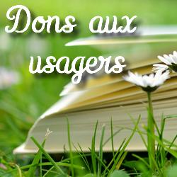 Dons aux usagers - Médiathèque de Presles-en-Brie