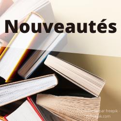 Nouveautés - Médiathèque de Presles-en-Brie